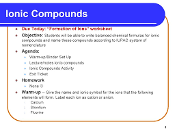 1 ionic compounds due today u201cformation of ions u201d worksheet