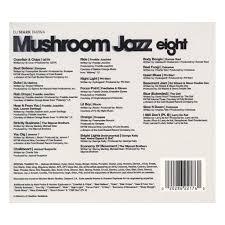 dj mark farina mushroom jazz vol 8 cd tracklisting release date
