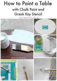 How To Paint A Table Chalk Paint Table Makeover With Greek Key Stencil Setting For Four