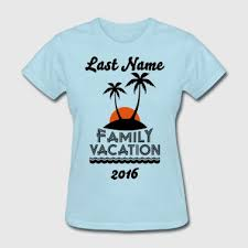 shop family vacation t shirts spreadshirt