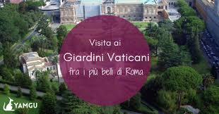 biglietti giardini vaticani visitare i giardini vaticani fra i pi禮 bei giardini di roma