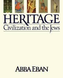 heritage civilization and the jews abba eban 9781451662405