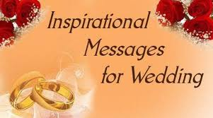 wedding greetings inspirational messages for wedding inspirational marriage wishes
