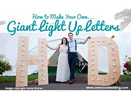 make your own light up sign how to make your own giant light up letters