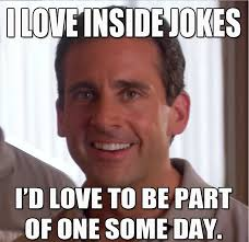 The Office Memes - i love inside jokes i d love to be apart of one some day