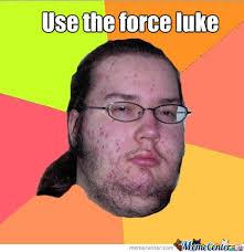 Star Wars Nerd Meme - star wars nerd by recyclebin meme center