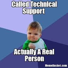 Tech Support Memes - called technical support create your own meme
