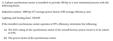 power factor for lighting load solved a 3 phase synchronous motor is installed to provid