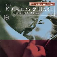 my funny valentine the rodgers u0026 hart songbook various artists