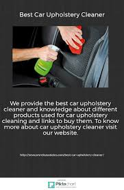 where to buy upholstery cleaner we provide the best car upholstery cleaner and knowledge about