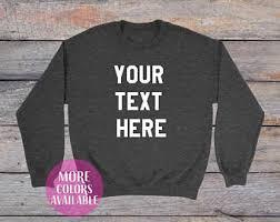 custom sweatshirt etsy
