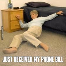 Big Phone Meme - just received my phone bill image dubai memes