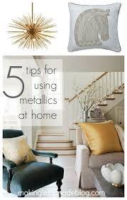 mixed metallics home decor how to mix gold silver copper and
