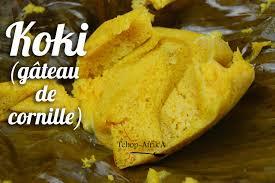 bonne cuisine camerounaise koki gâteau de cornille tchop afrik a cuisine