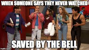 Saved By The Bell Meme - saved by the bell reunion imgflip