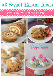 easter sweet 53 sweet easter ideas for crust
