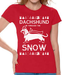 christmas shirts women s dachshund through the snow shirt dachshund christmas