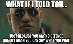 What You Say Meme - memes hs insider