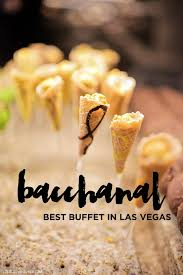 Las Vegas Best Buffet 2013 by Your Complete Guide To Bacchanal Buffet In Las Vegas