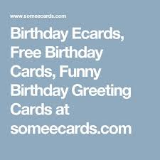 birthday ecards free the 25 best ecards free birthday ideas on free ecards