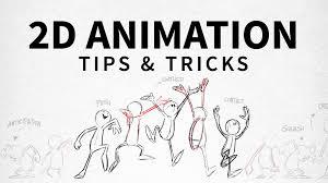 2d animation tips u0026 tricks