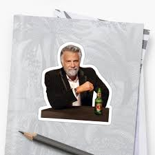 The Most Interesting Man In The World Meme Maker - ih1 redbubble net image 311716540 9588 stf small 6