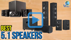 top 10 5 1 speakers of 2017 video review
