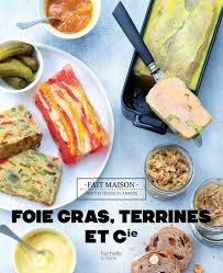 hachette cuisine fait maison foies gras terrines et compagnie hachette pratique