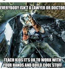 Cowgirl Memes - pin by george elijah on welding is cool bruh pinterest welding