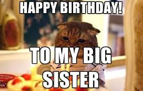 Happy Birthday Sister Meme - best happy birthday memes collection