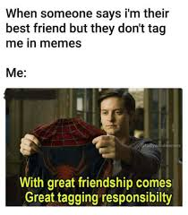 Tag A Friend Meme - every girl has a guy best friend tag your guy friend follow our new