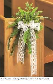 Images For Wedding Decorations Best 25 Wedding Pew Decorations Ideas On Pinterest Church Pew