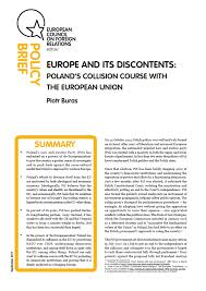 Council Of European Union History Europe And Its Discontents Poland S Collision Course With The
