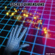 Dimensions by Secret Dimensions Danger Mode