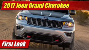 first jeep first look 2017 jeep grand cherokee testdriven tv