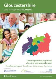 gloucestershire care u0026 support guide 2016 17 by care choices ltd