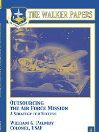 outsourcing the air force mission united states air force military