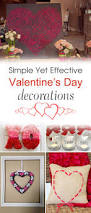 Valentines Day Decorations by Simple Yet Effective Diy Valentine U0027s Day Decorations