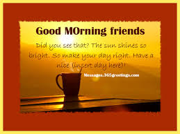 morning messages for friends 365greetings