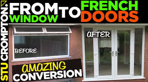 How To Remove A Patio Door by French Door Conversion How To Remove Window Youtube