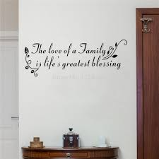 the love of a family is life greatest blessing quote wall decals the love of a family is life greatest blessing quote wall decals for living room art vinyl wall stickers various color in wall stickers from home garden