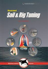 sail and rig tuning illustrated nautical manuals amazon co uk