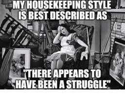 Housekeeping Meme - 25 best memes about housekeeping housekeeping memes