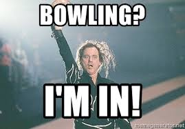 Bowling Memes - bowling i m in kingpin bill murray meme generator