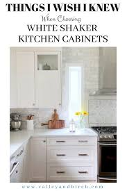 white shaker cabinets for kitchen things i wish i knew when choosing white shaker kitchen