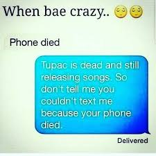 Dead Phone Meme - dopl3r com memes when bae crazy phone died tupac is dead and