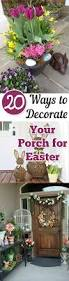 Easter Decorations For Porch by 20 Ways To Decorate Your Porch For Easter My List Of Lists