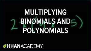 Multiply Polynomials Worksheet Multiplying Binomials And Polynomials Algebra Basics Khan