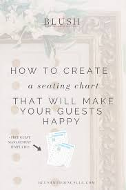 how to create a seating chart that will make your guests happy