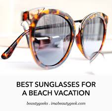 viral brand offers premium goggles best sunglasses for a beach vacation beautygeeks